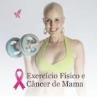 cancer mama exercicio fisico
